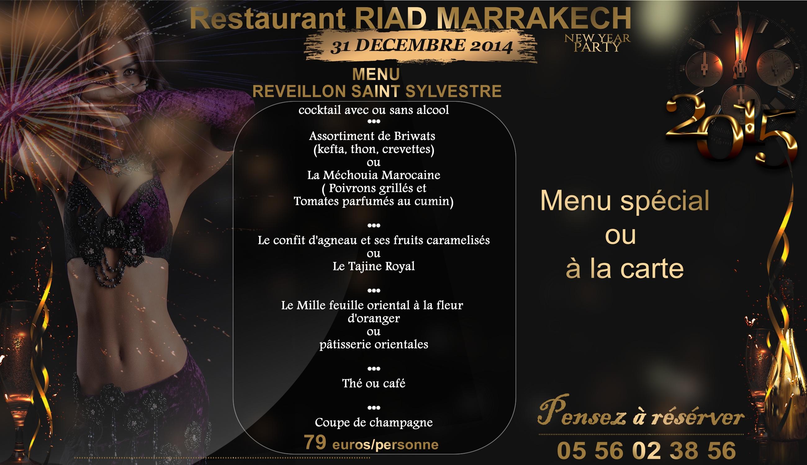 Menu du reveillon de la saint sylvestre restaurant riad for L cuisine le bouscat